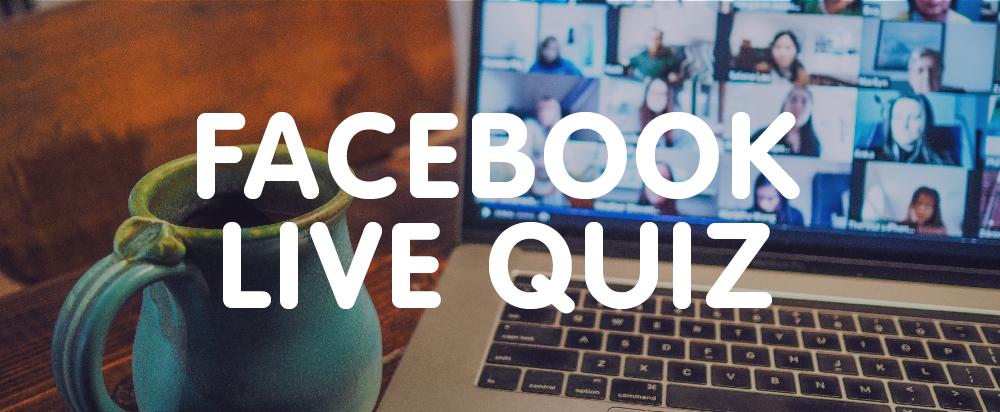 Facebook Live Mid-Summer Nights Quiz